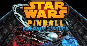 Star Wars Pinball Balance of the Force  (1)