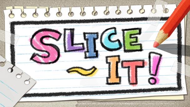 Slice It! (1)